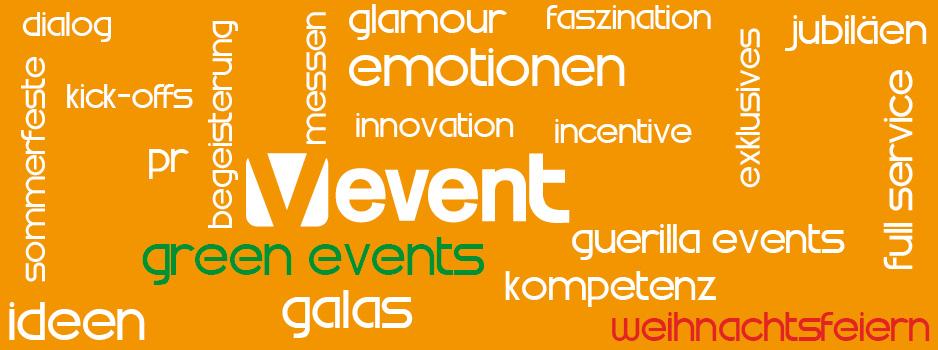 Willkommen bei V Event - Ihrer Eventagentur aus Berlin die Ihnen Full-Service bietet!, green event, innovativ, kreativ, team, incentive, weihnachtsfeiern, betriebsfeste, Abiball, Galas, Ball, Bälle, Empfang, eventpersonal, Catering, Kickoff, Kick-off, Jubiläumsveranstaltung, Messen, Kongresse, Sommerfeste, getränkepauschale, getränkeflat